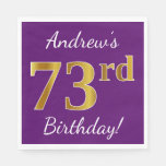 [ Thumbnail: Purple, Faux Gold 73rd Birthday + Custom Name Napkin ]