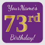 [ Thumbnail: Purple, Faux Gold 73rd Birthday + Custom Name Sticker ]