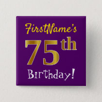 Purple, Faux Gold 75th Birthday, With Custom Name Button