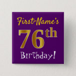 [ Thumbnail: Purple, Faux Gold 76th Birthday, With Custom Name Button ]