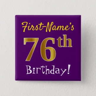 Purple, Faux Gold 76th Birthday, With Custom Name Button