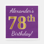 [ Thumbnail: Purple, Faux Gold 78th Birthday + Custom Name Napkin ]