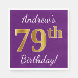 [ Thumbnail: Purple, Faux Gold 79th Birthday + Custom Name Napkin ]