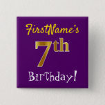 [ Thumbnail: Purple, Faux Gold 7th Birthday, With Custom Name Button ]