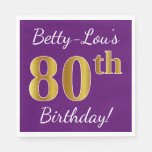 [ Thumbnail: Purple, Faux Gold 80th Birthday + Custom Name Napkin ]
