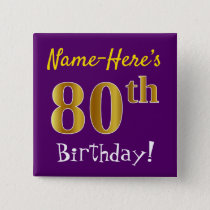 Purple, Faux Gold 80th Birthday, With Custom Name Button