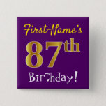 [ Thumbnail: Purple, Faux Gold 87th Birthday, With Custom Name Button ]