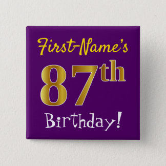 Purple, Faux Gold 87th Birthday, With Custom Name Button