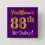 [ Thumbnail: Purple, Faux Gold 88th Birthday, With Custom Name Button ]