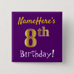 [ Thumbnail: Purple, Faux Gold 8th Birthday, With Custom Name Button ]