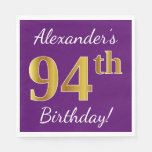[ Thumbnail: Purple, Faux Gold 94th Birthday + Custom Name Napkin ]