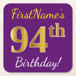 [ Thumbnail: Purple, Faux Gold 94th Birthday + Custom Name Paper Coaster ]