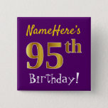 [ Thumbnail: Purple, Faux Gold 95th Birthday, With Custom Name Button ]