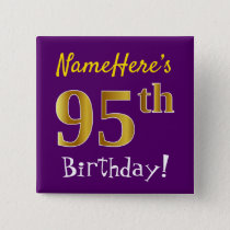 Purple, Faux Gold 95th Birthday, With Custom Name Pinback Button