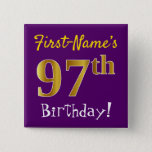 [ Thumbnail: Purple, Faux Gold 97th Birthday, With Custom Name Button ]