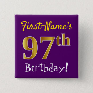 Purple, Faux Gold 97th Birthday, With Custom Name Button