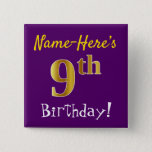 [ Thumbnail: Purple, Faux Gold 9th Birthday, With Custom Name Button ]