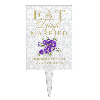 Purple Floral - Eat, Drink and Be Married Cake Topper