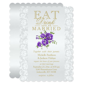 Purple Floral Eat, Drink and Be Married Invitation