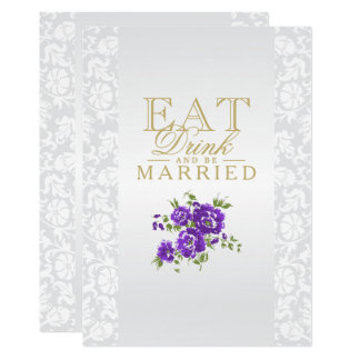 Purple Flowers Eat, Drink and Be Married Card