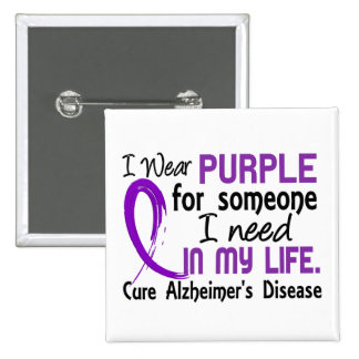 Purple For Someone I Need Alzheimer's Disease Pinback Button