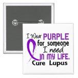 Purple For Someone I Need Lupus 2 Inch Square Button