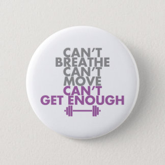 "Purple ""Get Enough"" Pinback Button"