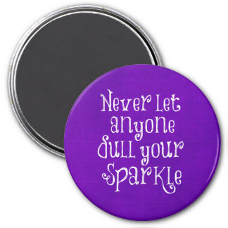 Purple Girly Inspirational Sparkle Quote 3 Inch Round Magnet