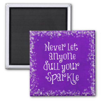 Purple Girly Inspirational Sparkle Quote 2 Inch Square Magnet