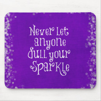 Purple Girly Inspirational Sparkle Quote Mouse Pad