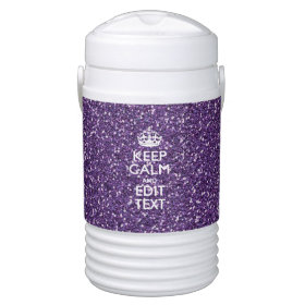 Purple Glitter Personalize KEEP CALM AND Your Text Igloo Beverage Dispenser