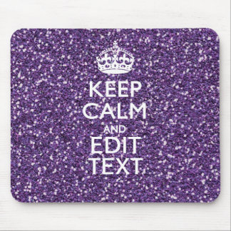 Purple Glitter Personalize KEEP CALM AND Your Text Mouse Pad