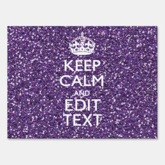 Purple Glitter Style KEEP CALM AND Your Text Lawn Signs