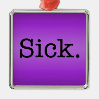 Purple Gradient Sick Slang Quote Square Metal Christmas Ornament