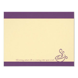 "Purple Grape Morning Without Coffee Cup Note Cards 4.25"" X 5.5"" Invitation Card"