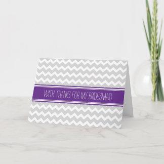 Purple Gray Chevron Thank You Bridesmaid Card