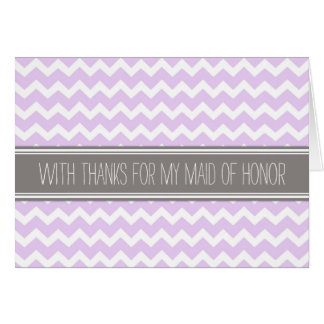 Purple Gray Chevron Thank You Maid of Honor Card