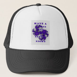 Purple Have a Nice Day and a Better Night. Trucker Hat