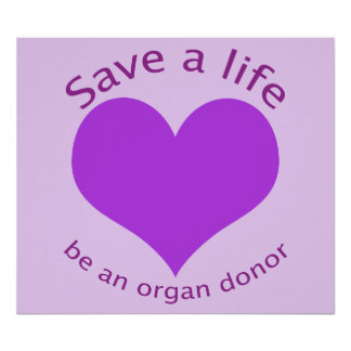 Purple heart save a life organ donation poster