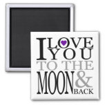 Purple I Love You to the Moon and Back 2 Inch Square Magnet