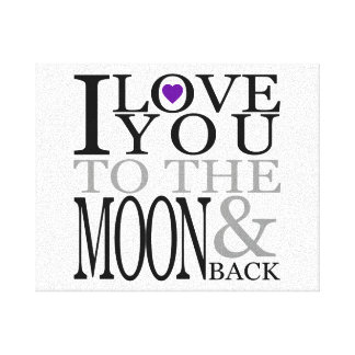 Purple I Love You to the Moon and Back Canvas Print