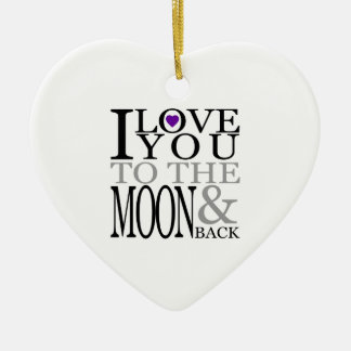 Purple I Love You to the Moon and Back Ceramic Ornament