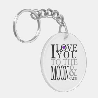 Purple I Love You to the Moon and Back Double-Sided Round Acrylic Keychain