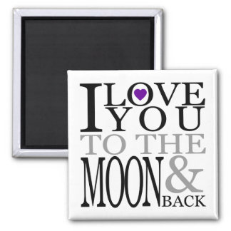 Purple I Love You to the Moon and Back Magnet