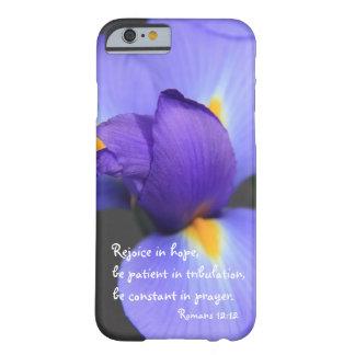Purple Iris Bible Verse about Hope Romans 12 iPhone 6 Case