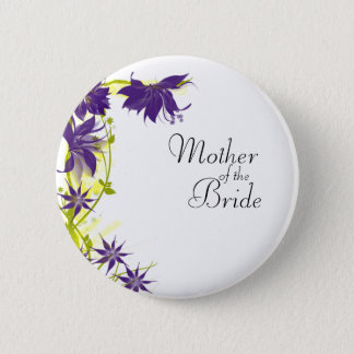 Purple Island Wedding Flowers Mother of the Bride Pinback Button