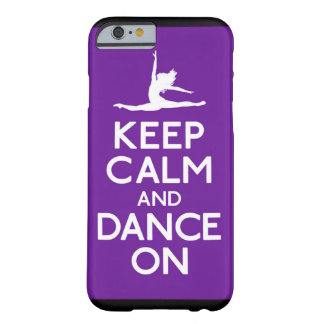 Purple Keep Calm and Dance On iPhone 6 case