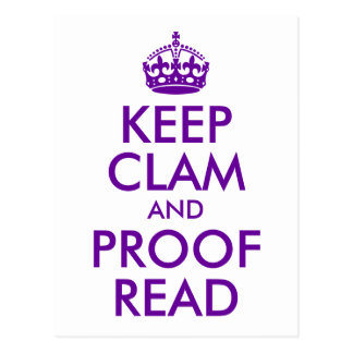 Purple Keep Clam and Proof Read Postcard