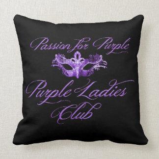 Purple Ladies Club Passion For Purple Black Pillow