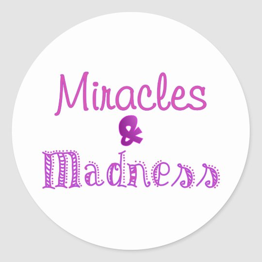 Purple Miracles Classic Round Sticker
